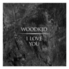 I Love You - EP, Woodkid