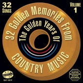 32 Golden Memories From the Golden Years of Country Music (Original Starday / King Recordings)