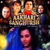 Aakhri Sanghursh