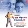 Pyaar Kiya To Darna Kya Original Motion Picture Soundtrack