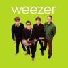 Weezer (Green Album) - Weezer, Weezer