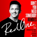 RedOne feat. Enrique Iglesias, R. City, Serayah & Don't You Need Somebody
