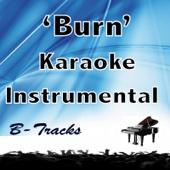 Burn (In the Style of Hamilton) [Karaoke Instrumental]