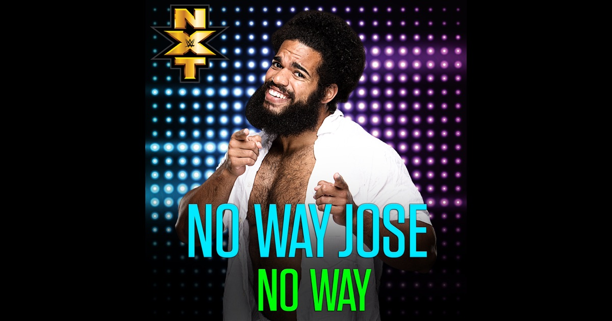 Wwe No Way Jose Single By Cfo On Apple Music