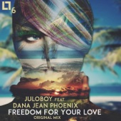 Freedom for Your Love