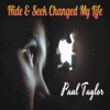 Hide & Seek Changed My Life - Single