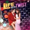 Life Mein Twist Hai