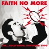 Live - Hollywood Palladium Ny 9Th Nov 1990 (Remastered), Faith No More