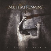 The Fall of Ideals - All That Remains Cover Art