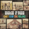 Can't Stop the Feeling! - Single - Home Free, Home Free