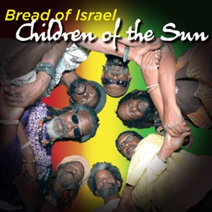 Children of the Son – Single – Bread of Israel