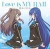 TVアニメ「アンジュ・ヴィエルジュ」オープニングテーマ「Love is MY RAIL」 - EP