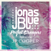 Perfect Strangers (feat. JP Cooper)