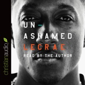 Lecrae Moore - Unashamed (Unabridged)  artwork