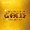 One Piece Film Gold (Original Motion Picture Soundtrack)