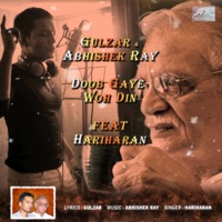 Doob Gaye-The Sunset Ballad (feat. Gulzar & Hariharan) - Single - Abhishek Ray