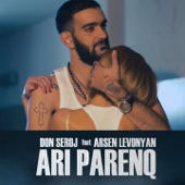 Ari Parenq (feat. Arsen Levonyan) - Don Seroj