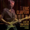 Live In San Diego (With Special Guest JJ Cale), Eric Clapton