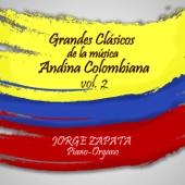 Grandes Clasicos de la Música Andina Colombiana, Vol. 2