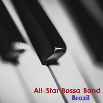 Brazil – All-Star Bossa Band