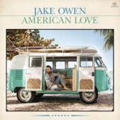 Jake Owen - American Country Love Song artwork