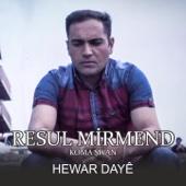 Hewar Dayê (feat. Koma Şıvan) - EP