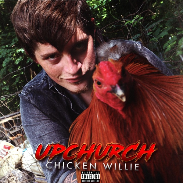Chicken Willie Upchurch CD cover