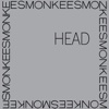 Head - The Monkees, The Monkees