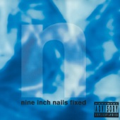 Fixed - EP - Nine Inch Nails