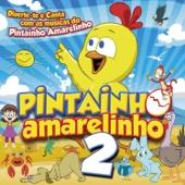 Pintainho Amarelinho 2 - Pintainho Amarelinho Cover Art