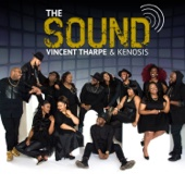 The Sound - Vincent Tharpe & Kenosis