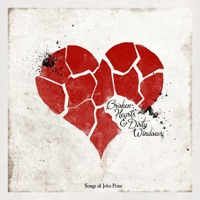 Broken Hearts and Dirty Windows: Songs of John Prine