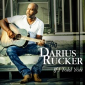 If I Told You - Darius Rucker Cover Art