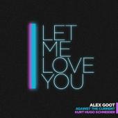 Let Me Love You (feat. Kurt Hugo Schneider & ATC)