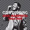 Soul Manifesto: 1964-1970, Otis Redding