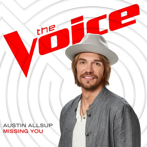Missing You (The Voice Performance) - Austin Allsup