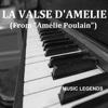 La Valse D'Amélie (From