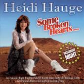 Some Broken Hearts... (Inlc. Super Hit Saturday Night)