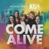 Bethel Music Kids - Come Alive (Deluxe Version) artwork