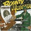 Bounty Hunter Wanted 1979 ジャケット写真