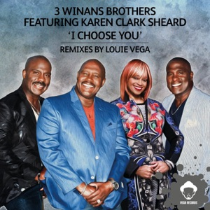 2. 3 Winans Brothers - I Choose You (Louie Vega Chosen Dub