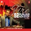Fire 52 Punjabi Non Stop
