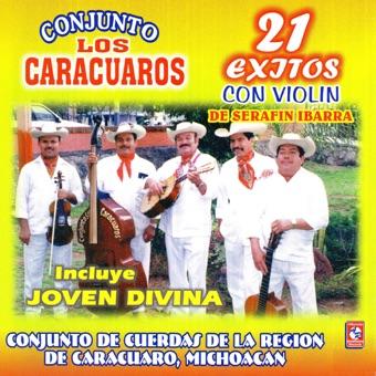 21 Éxitos Con Violín de Serafin Ibarra – Los Caracuaros