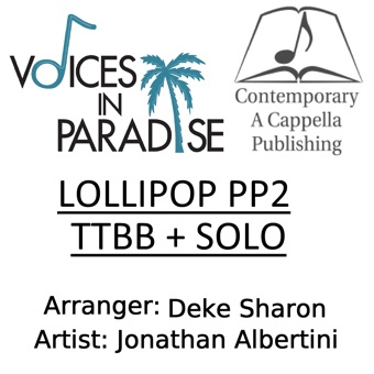Lollipop PP2 TTBB + Solo – Jonathan Albertini & (CAP) Contemporary A Cappella Publishing [iTunes Plus AAC M4A] [Mp3 320kbps] Download Free