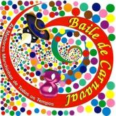 Banda Gol - Baile de Carnaval: As Melhores Marchinhas de Todos os Tempos  arte