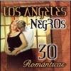 30 Romanticas, Los Ángeles Negros