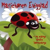 Mariehønen Evigglad - Og Mange Andre Børnesange