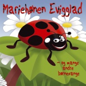 Mariehønen Evigglad