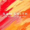 I'm Not the Only One - EP, Sam Smith