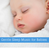 Gentle Sleep Music for Babies